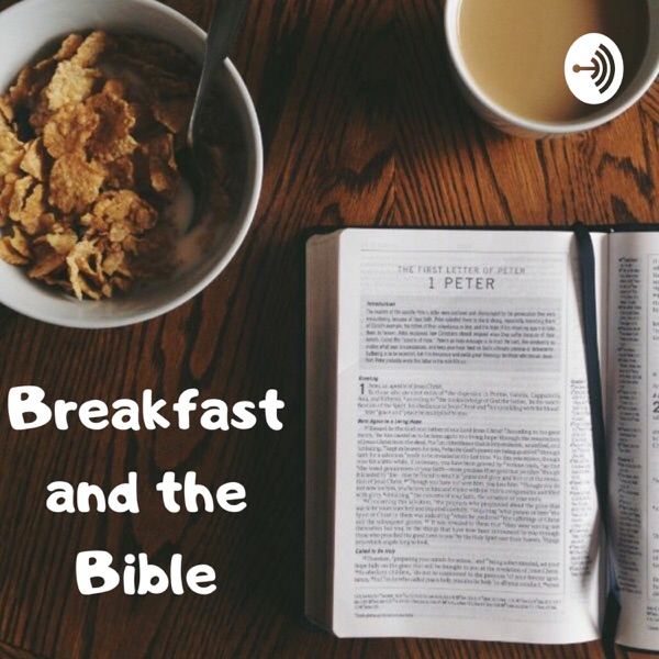 Breakfast and the Bible