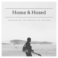 Home & Hosed podcast