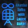 Akasha Talks with Lance Baker artwork