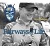 Fairways of Life with Matt Adams Golf Show artwork
