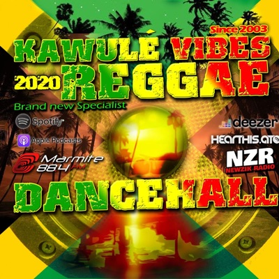 Reggae & Dancehall Radio Show - Kawulé Vibes:Kawulé Vibes