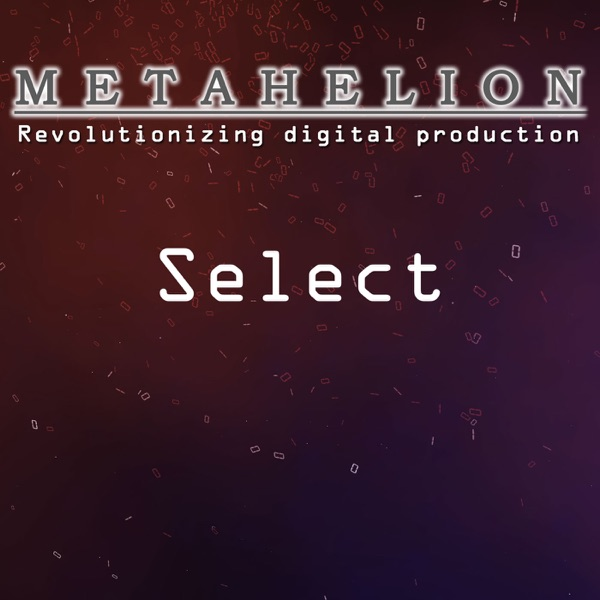 Metahelion: Select