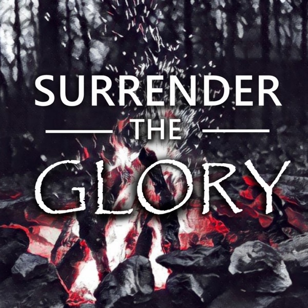 Surrender the Glory
