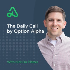 """The """"Daily Call"""" From Option Alpha"""