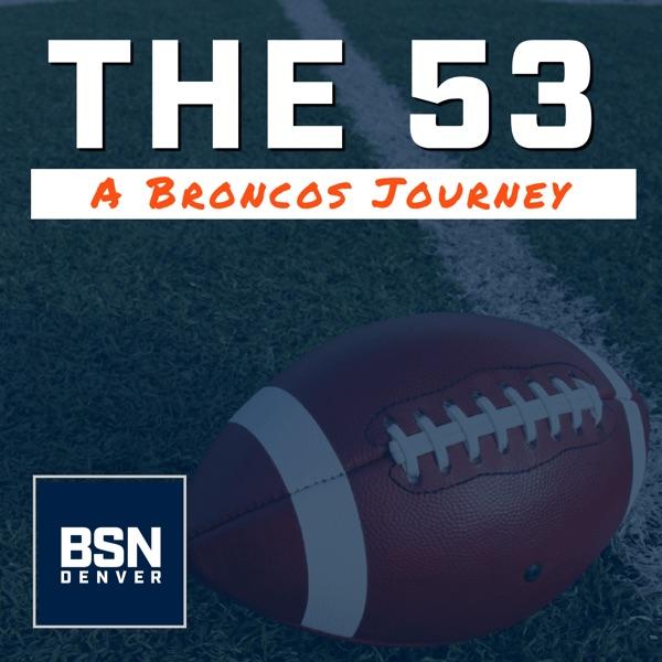 The 53: A Denver Broncos Journey – DNVR