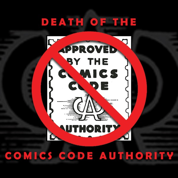 Death of the Comics Code Authority