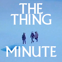The Thing Minute podcast