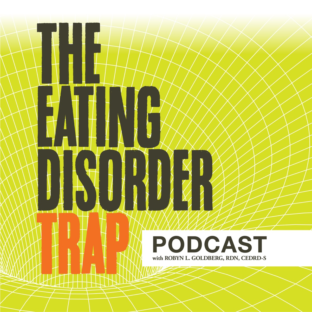 The Eating Disorder Trap Podcast