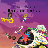 Gettin Lifted with Herban Lotus podcast