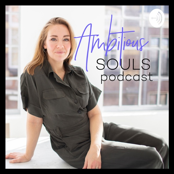Ambitious Souls podcast