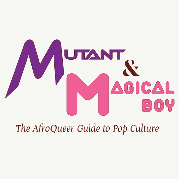 Mutant & Magical Boy