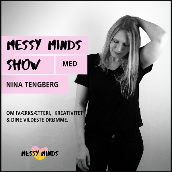 Messy Minds Show