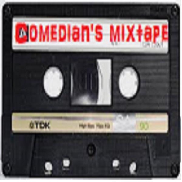 Comedian's Mixtape
