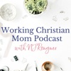 Working  Christian Mom with NJ Rongner artwork