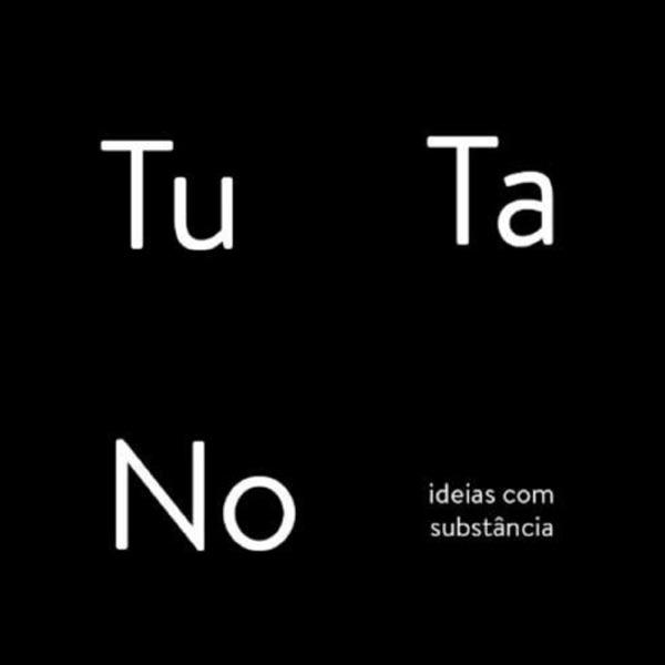 Tutano - Ideias com Substância!