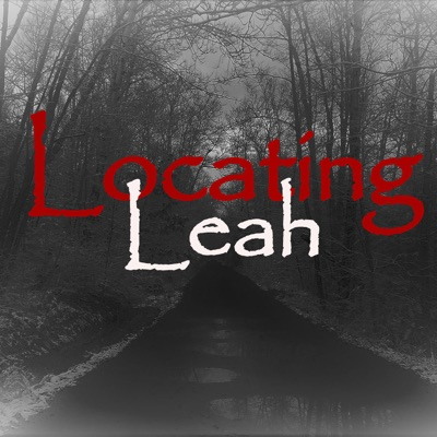 Locating Leah:The Locating Leah Podcast