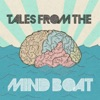 Tales from the Mind Boat with Trav Nash artwork
