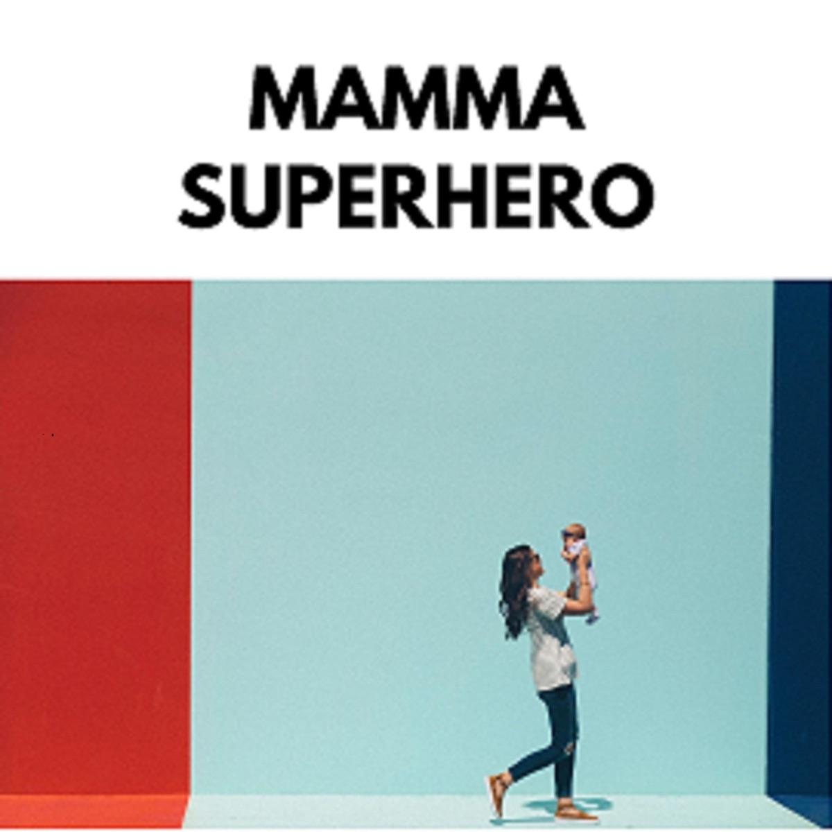 Mamma Superhero