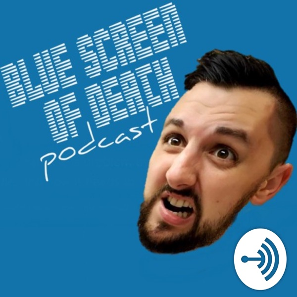 Blue Screen of Death Podcast
