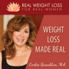 Weight Loss Made Real: How real women lose weight, stop overeating, and find authentic happiness. artwork