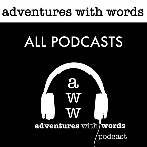 Adventures With Words All Podcasts