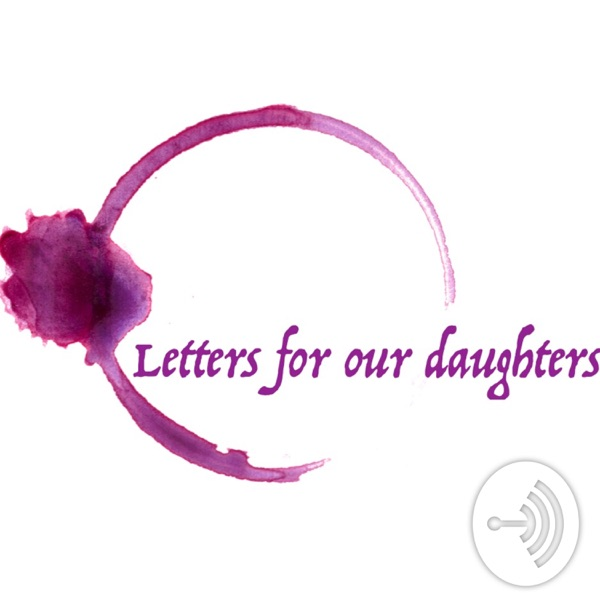 Letters for our daughters