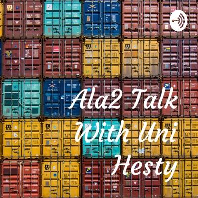 Ala2 Talk With Uni Hesty