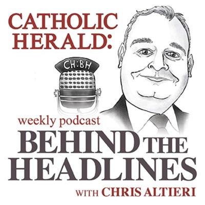 Catholic Herald: Behind the Headlines:Catholic Herald