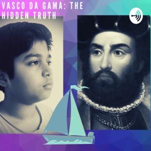 Vasco da Gama: The hidden truth