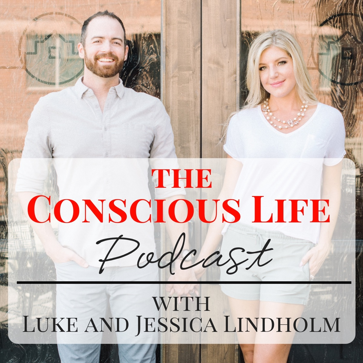The Conscious Life Podcast