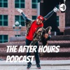 The After Hours Podcast