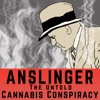 Anslinger: The untold cannabis conspiracy artwork