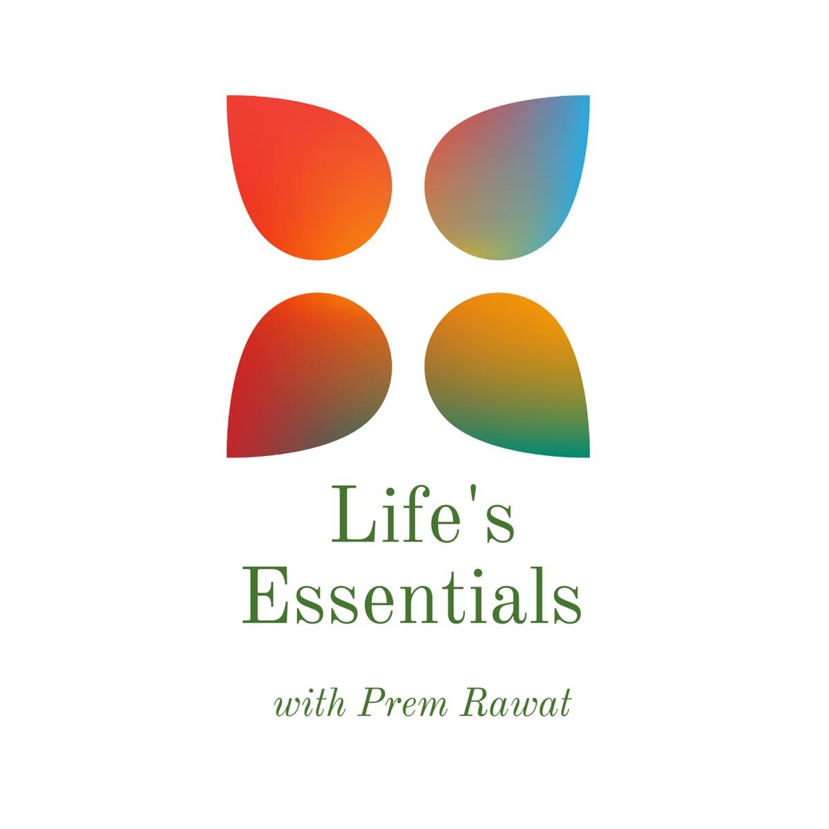 Life's Essentials with Prem Rawat