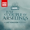 Just a Couple of Arselings: A Last Kingdom Podcast artwork
