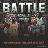 Battle for LA Podcast - ClutchPoints artwork