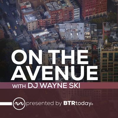On The Avenue:DJ Wayne Ski