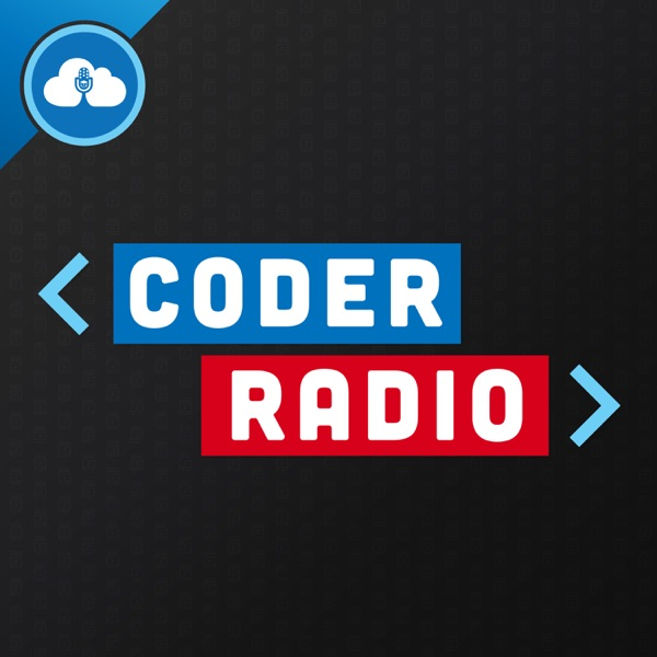 Coder Radio | Podbay