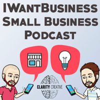 IWantBusiness - Small Business Podcast podcast