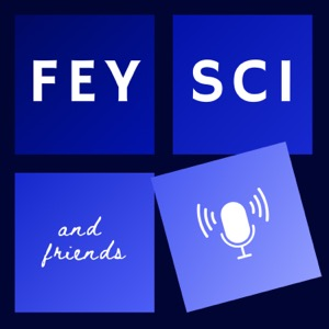 Fey-Sci and Friends