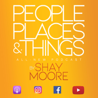 People, Places & Things Podcast podcast