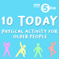 10 Today | Physical activity for older people podcast