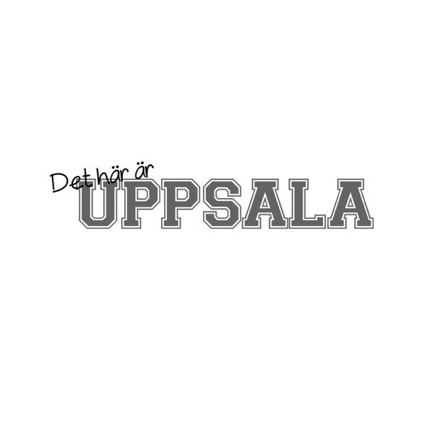 Det här är Uppsala