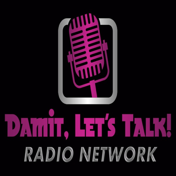 Damit, Let's Talk Radio Network