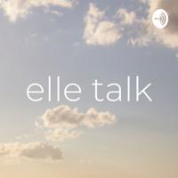 elle talk podcast