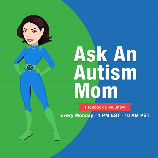Ask an Autism Mom LIVE