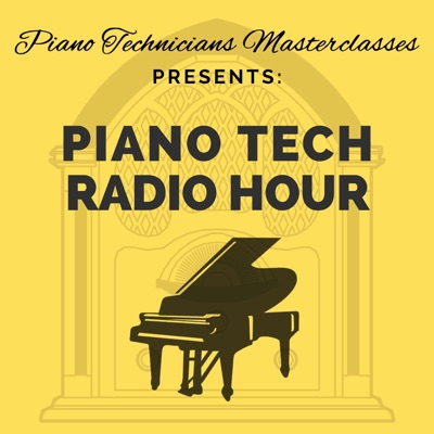 Piano Tech Radio Hour