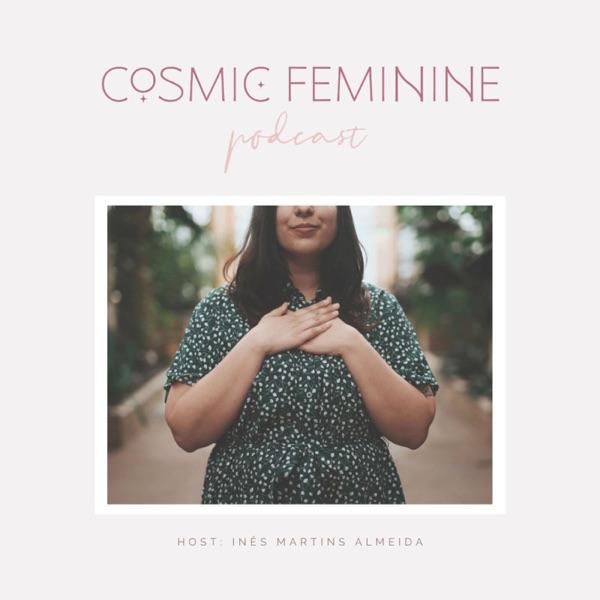 Cosmic Feminine Podcast