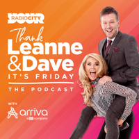 Thank Leanne & Dave it's Friday! podcast