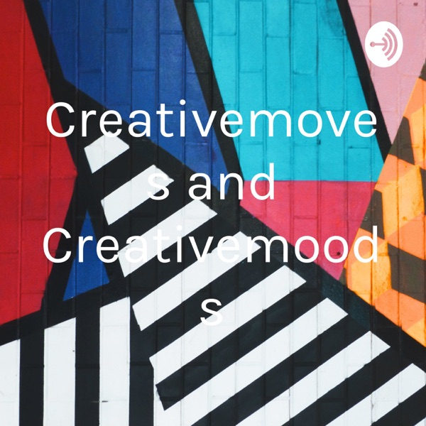 Creativemoves and Creativemoods