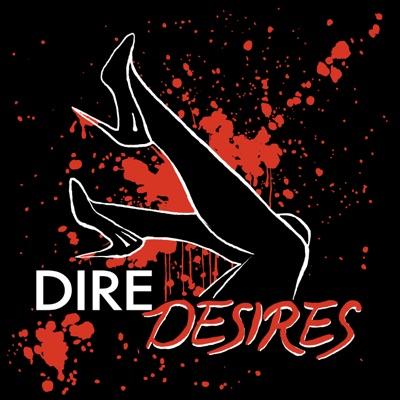 Dire Desires